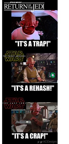 "Admiral Ackbar through the movies Return of the Jedi: ""IT'S A TRAP!"" The Force Awakens: ""IT'S A REHASH!""  The Last Jedi: ""THIS IS CRAP!"" #starwars #starwarsfanart #starwarstheforceawakens #starwarsthelastjedi #starwarsthereturnofthejedi #admiralackbar #itsatrap"