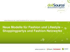 social-shoppingundfashionnetzwerke by dotSource GmbH via Slideshare