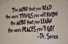motivational quotes Dr. Seuss motivational quotes will be posted on my classroom wall this school year.