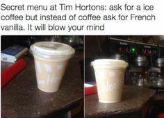 Did you know that Canadian favourite Tim Hortons has a secret menu! Here is our list of the Tim Hortons Secret Menu Items: Dirty Ice Cappuccino. French Vanilla Cappuccino, Yummy Drinks, Yummy Food, Secret Menu Items, Tim Hortons, Iced Coffee, Dessert Recipes, Desserts, Shots