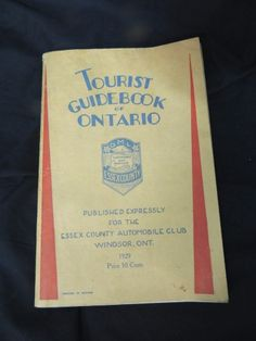 1929 Ontario Canada Tourist Guidebook Brochure Travel Map Ads Hotels Restaurant