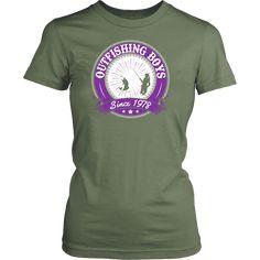 Outfishing Boys SInce 1978 Women's Fishing T-Shirt