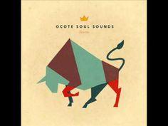 Ocote Soul Sounds -2011- Taurus (Album Completo Full)