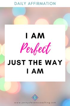 #DailyAffirmation - I AM PERFECT JUST THE WAY I AM ❤️ Positive Affirmations For Success, Daily Affirmations, Perfect For Me, Just The Way, No Way, Positivity