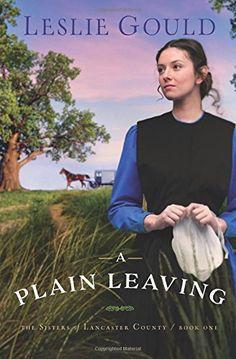 A Plain Leaving (The Sisters of Lancaster County) by Lesl... https://www.amazon.com/dp/0764219693/ref=cm_sw_r_pi_dp_x_kI59zb0TNJB7Q