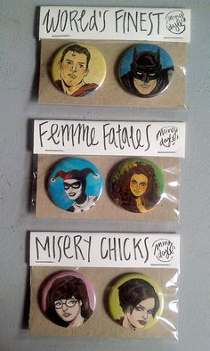 Button Sets, by Ming Doyle  In case you wanted to spruce up your outfit with a touch of Ming Doyle's beautiful artwork, Ming created these awesome button sets, which will be on sale at HeroesCon.  Styling suggestion: Pin the World's Finest buttons on the Wonder Motif Tote, to complete the Trinity :)