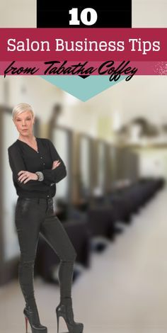 """These tips are GOLDEN! >> 10 """"No Bullsh*t"""" Salon Business Tips from Tabatha Coffey."""