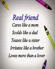 Best Inspirational Good Morning Quotes for Real Friends – Real Friend cares like a Mom Scolds like a Dad Teases like a Sister Irritates like a Brother Loves more than a Lover. Friendship Quotes Images, Bff Quotes, Best Friend Quotes, True Quotes, Friend Sayings, Rock Quotes, Good Morning Quotes Friendship, Friendship Status, Friend Poems