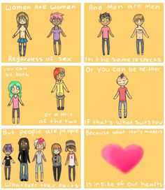 Gender, Queer. BECAUSE WHAT REALLY MATTERS IS INSIDE OF OUR HEARTS