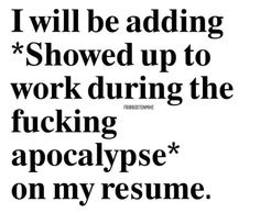 Work Memes, Work Quotes, Work Humor, Life Quotes, Favorite Quotes, Best Quotes, Funny Quotes, Funny Memes, Hilarious
