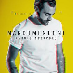 MARCO MENGONI: NEW ALBUM PAROLE IN CIRCOLO OUT JANUARY 13