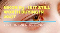 Nikon D3 - is it still worth buying in 2017?