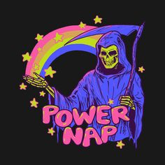 Power Nap Grim Reaper Rainbow T-Shirt - I'll get all the sleep I need when the Grim Reaper takes me away! Canvas Art, Canvas Prints, Art Prints, Dope Kunst, Power Nap, Grunge Art, Dope Art, Grim Reaper, Psychedelic Art