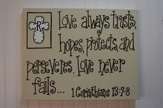 Love Never Fails, 16x20 Wall Art, 1 Corinthians 13, Bible Verse Canvas Painting, Wedding gift, Anniversary gift. $54.99, via Etsy.