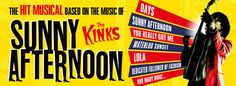 Sunny Afternoon - The Kinks Musical