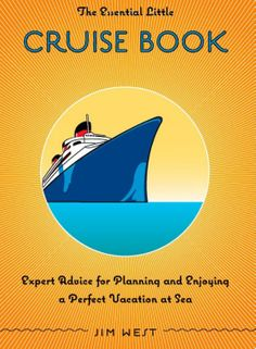 TRAVELLER'S GIFT IDEA: The Essential Little Cruise Book: Expert Advice for Planning and Enjoying a Perfect Vacation at Sea. #cruising #travel