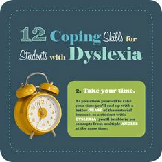 Up with Dyslexia: Additional Insight for Teachers, Parents and Students Coping Skills for Students with Dyslexia: Take your time.Coping Skills for Students with Dyslexia: Take your time. Dyslexia Teaching, Teaching Reading, Teaching Ideas, Dyslexia Activities, Reading Tutoring, Free Reading, Teaching Tools, Coping Skills, Social Skills