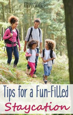 Tips for a Fun-Filled Staycation- You don't need to travel to enjoy vacation activities this summer! Be a tourist in your town with these fun staycation ideas. They're budget-friendly ways to enjoy time with your family.