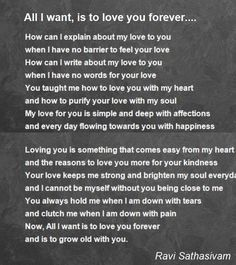 All I want is to love you forever. My love for you is unconditional and never ending. Love And Romance Quotes, Love Quotes For Him Romantic, Sweet Love Quotes, Beautiful Love Quotes, Love Quotes For Her, Love Yourself Quotes, Love Poems For Boyfriend, Love My Husband Quotes, Love Poems For Him