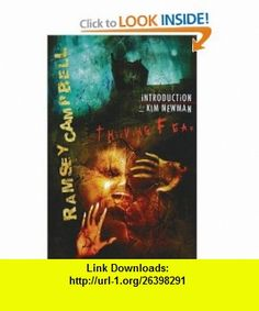 Thieving Fear (9781906301958) Ramsey Campbell, Kim Newman , ISBN-10: 1906301956  , ISBN-13: 978-1906301958 ,  , tutorials , pdf , ebook , torrent , downloads , rapidshare , filesonic , hotfile , megaupload , fileserve