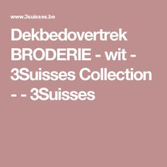 Dekbedovertrek BRODERIE - wit - 3Suisses Collection - - 3Suisses
