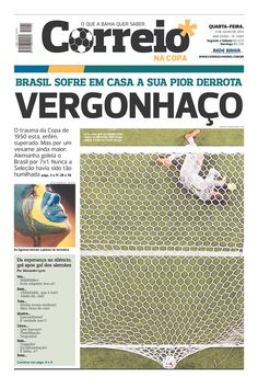 50 Brazilian newspapers on their 7-1 loss to Germany