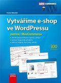 Vytváříme e-shop ve WordPressu pomocí WooCommerce | Knihy.cpress.cz
