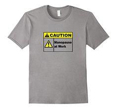 Men's Caution Manopause at Work T-Shirt Mid-Life Crisis Man Tee Small Slate Epic Finbar Shirts http://www.amazon.com/dp/B01DWW61TG/ref=cm_sw_r_pi_dp_qlAbxb0FMDDVD