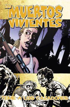 Cómics - Los muertos vivientes Nº 11: Teme a los cazadores