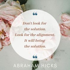 Quotes on alignment by Abraham Hicks - Nomirah
