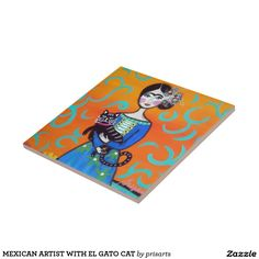 MEXICAN ARTIST WITH EL GATO CAT CERAMIC TILE