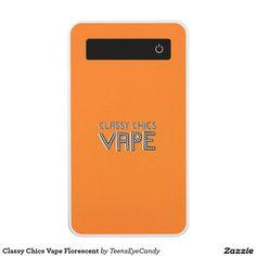 Classy Chics Vape Florescent Power Bank #powerbank #electronics #technology #vape #zazzle #teenseyecandy