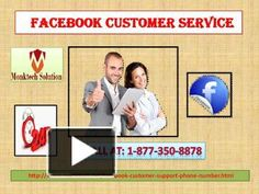 Get Facebook Customer Service 1-877-350-8878 To Post YouTube Videos On FBIf you are a You-tuber or YouTube addict person, then you can easily post your videos on Facebook to get more fans. But, if you need some technical aid to do the same, then you should grab our Facebook Customer Service which is available throughout the day and night. So, give a ring to our helpline number 1-877-350-8878. Visit-http://monktech.net/facebook-customer-support-phone-number.html