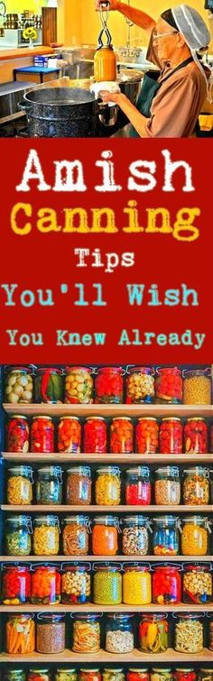 Amish canning tips you'll wish you knew already #amish #canning #frugal #pantry