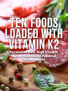 Ten Foods Loaded with Vitamin K2 Vitamin K Foods, Vitamin K2, Health And Nutrition, Health And Wellness, Gut Health, Bone Health, Healthy Cooking, Healthy Life, Healthy Foods
