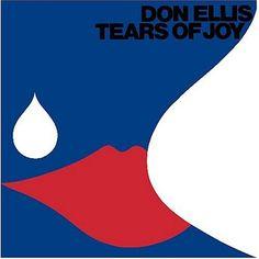 Don Ellis – Tears of Joy  Cover Designer – Maria Eckstein