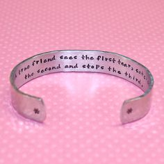Best Friend Gift - A True Friend... Secret Message Custom Hand Stamped Aluminum Cuff Bracelet by Korena Loves. $25.00, via Etsy.