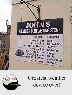 Did you know that a stone can tell you the weather forecast? See this funny weather forecasting stone with instructions. Weather Rock, Weather Stones, Uk Weather, Weather Forecast, Best Funny Pictures, Funny Images, Awsome Pictures, Fail Pictures, Jokes