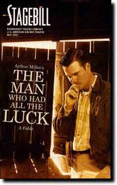 The Man Who Had All the Luck Playbill - May 2002