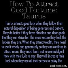 How To Attract Good Fortune For Taurus