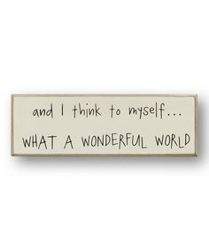 Look at this 'Wonderful World' Sign on #zulily today!