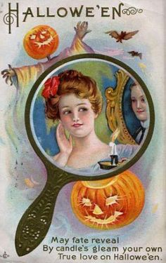 May fate reveal By candle's gleam your own True love on Hallowe'en