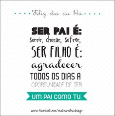 Feliz Dia do Pai por MAke Smiles https://www.facebook.com/MakeSmiles.design?fref=ts