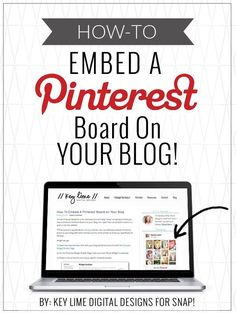 Blogging Tips | How to Blog | Great Tutorial on Embedding a Pinterest board on your Blog.