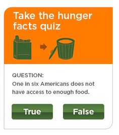 Take the Hunger Quiz by Feeding America.  Do you know about the hunger, poverty, right here in America and what you can do to help?  #feedingamerica #hunger #poverty