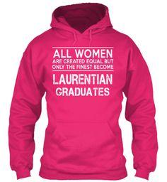 Limited Edition - LAURENTIAN Graduates   Teespring