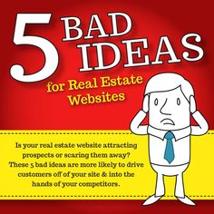 5 bad ideas for real estate websites that could be scaring leads away!