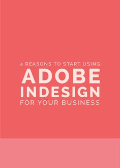 4 Reasons to Start Using Adobe InDesign for Your Business - The Elle & Company Collaborative - How to Tutorials Diy Web Design, Graphic Design Tips, Blog Design, Adobe Indesign, Adobe Software, Formation Indesign, Photoshop, Lightroom, Identity