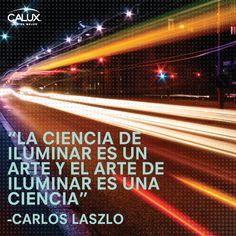 Carlos Laszlo: Luminotécnico argentino con más de 40 años de experiencia en el mundo de la iluminación. #Enciendetuvida