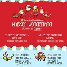 Join us tomorrow from 10am-2pm for Whisker Wonderland, sponsored by Zappos.com! Lots of incredible shelter dogs and cats will be looking for forever homes for the holidays at Zappos' downtown campus. Adoption fees for select pets are discounted, too! Get details at animalfoundation.com/events/!